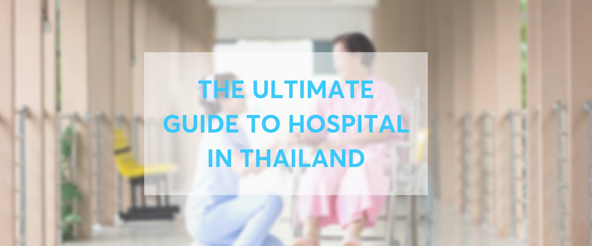 thailand hospital guide